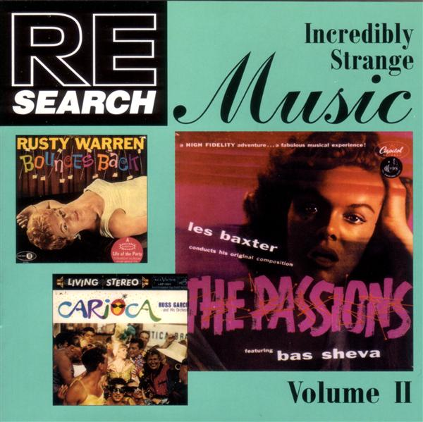 Incredibly Strange Music, Vol. II
