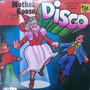 Mother Goose Disco